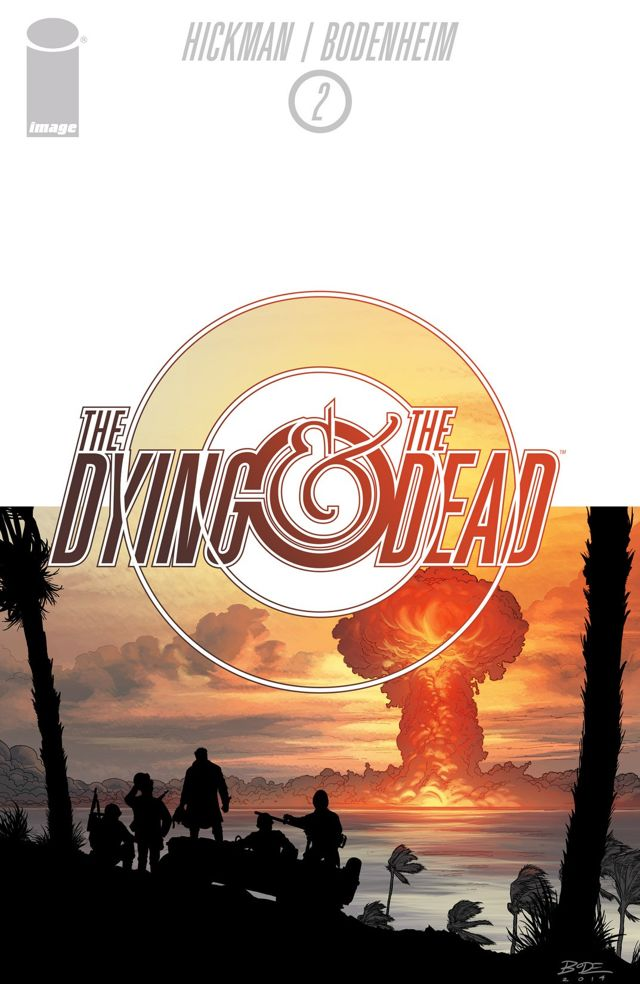 The Dying /& the Dead #1 GHOST VARIANT COVER IMAGE COMICS Hickman
